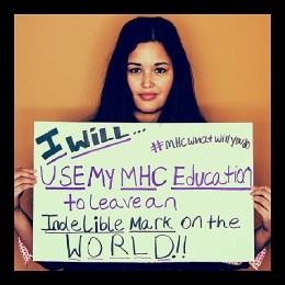 I will use my MHC education to leave an indelible mark on the world!